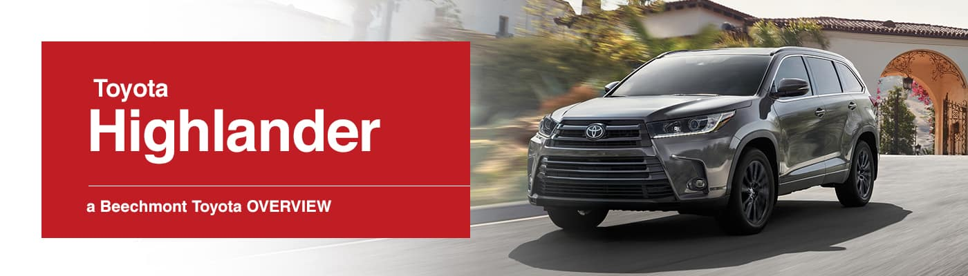 Toyota Highlander Model Overview at Beechmont Toyota