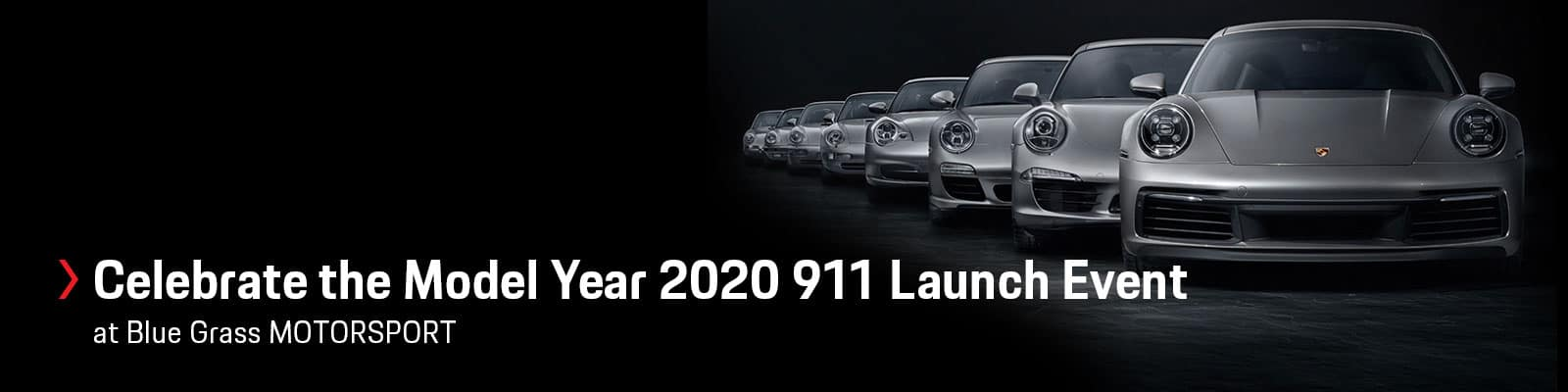 Celebrate the Model Year 2020 911 Launch Event with Blue Grass MOTORSPORT