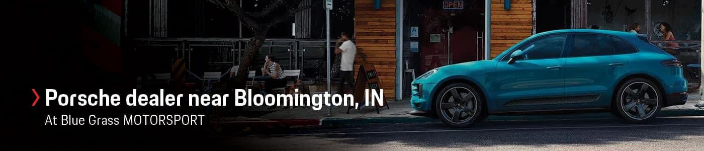 Porsche Dealer Near Bloomington, IN