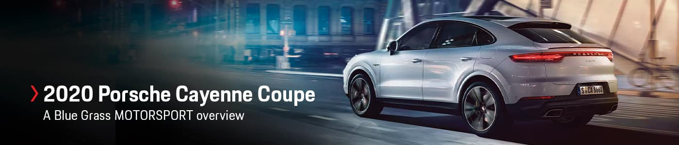 2020 Porsche Cayenne Coupe Model Overview at Blue Grass MOTORSPORT