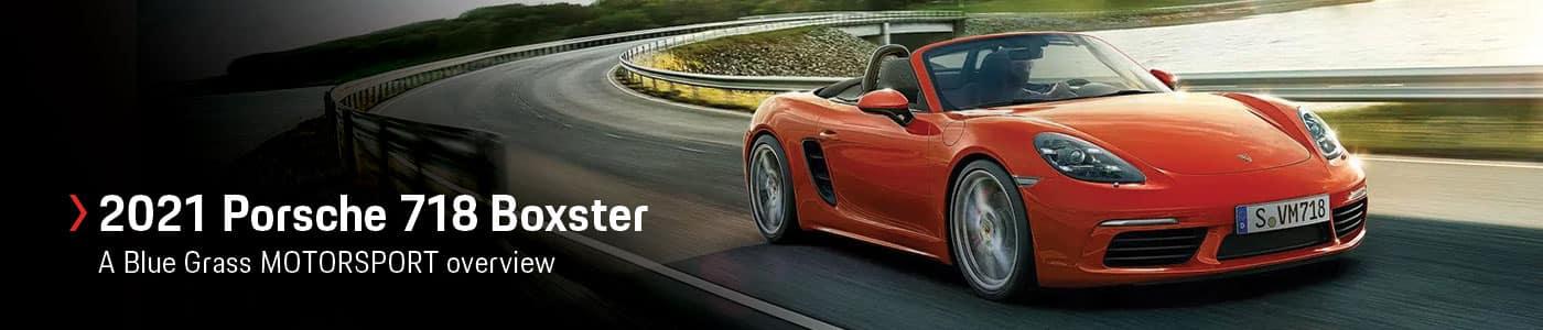 2021 Porsche 718 Boxster review, price, specs at Blue Grass MOTORSPORT