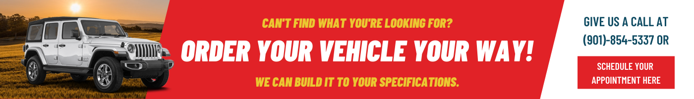 Order your vehicle your way!