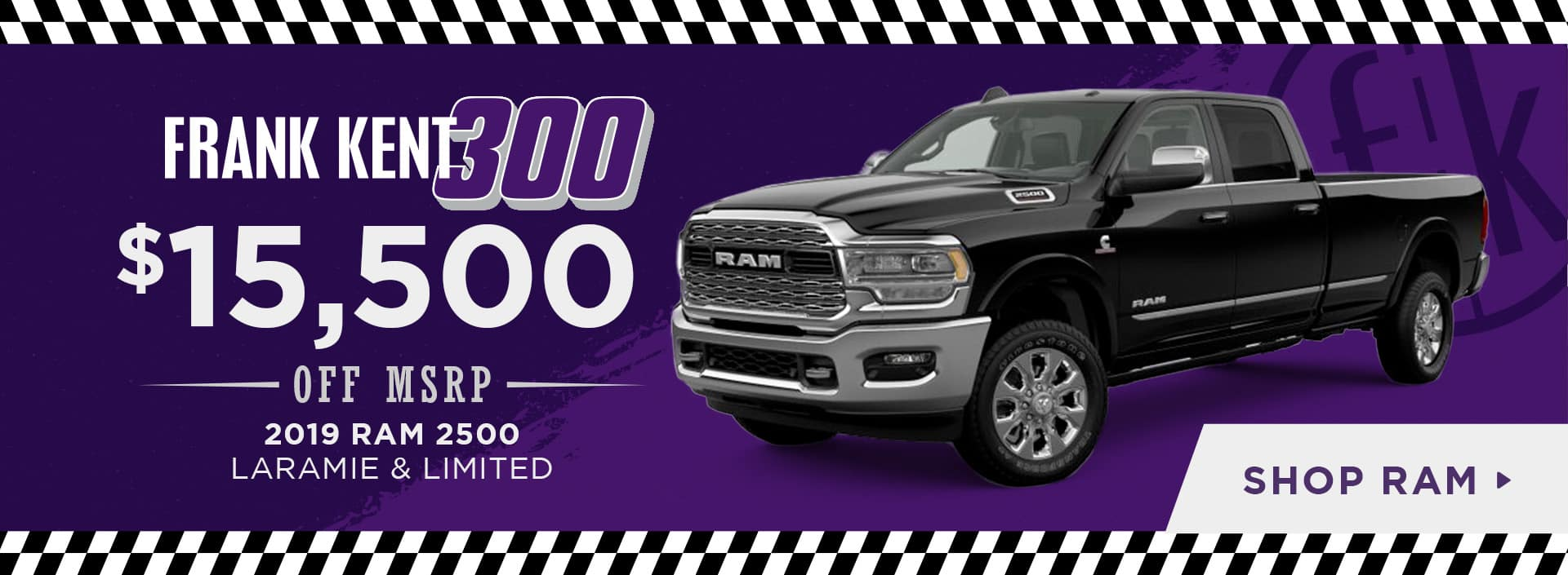 $15,500 OFF 2019 RAM 2500  LARAMIE & LIMITED
