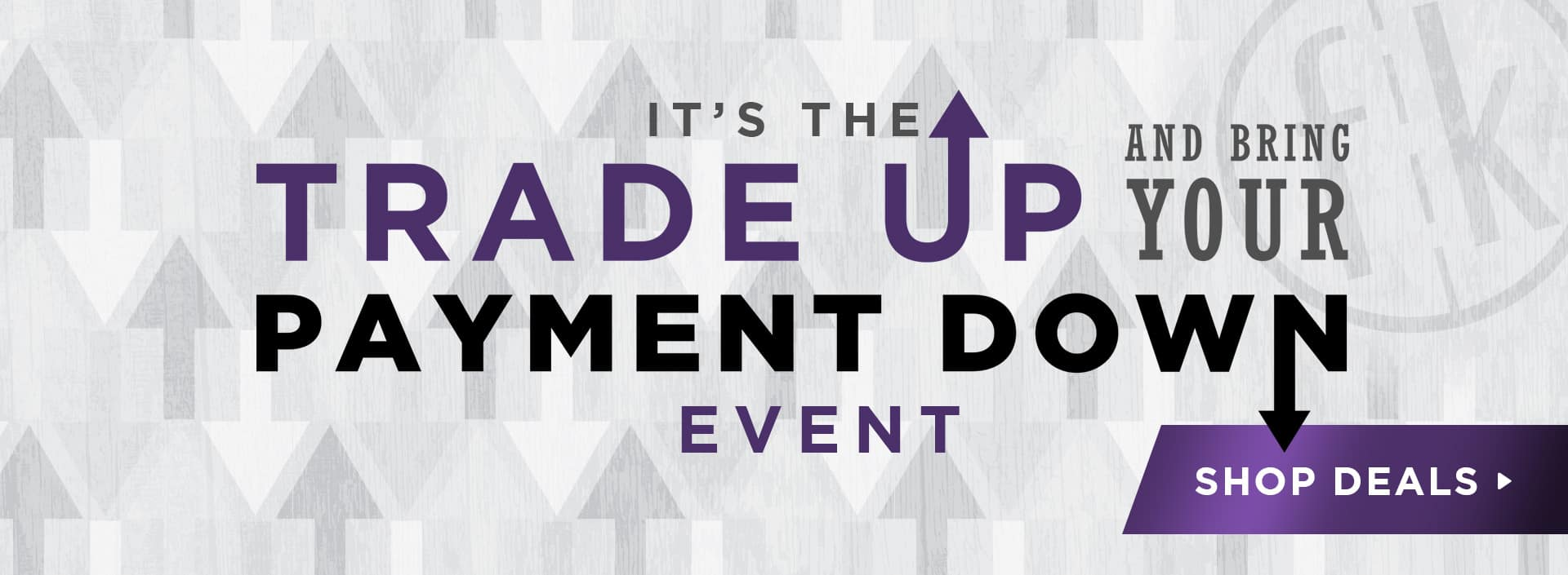 Trade Up & Bring Your Payment Down