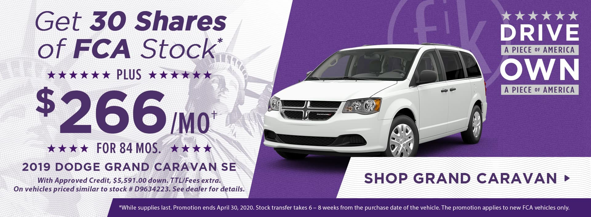 Get 30 Shares of FCA Stock PLUS $266/mo for 84 mos. 2019 Dodge Grand Caravan SE