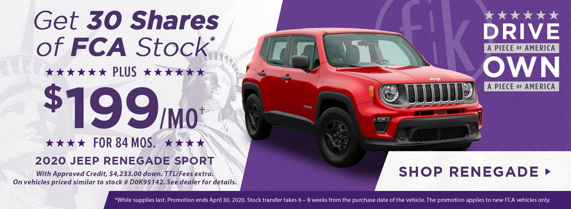 Get 30 Shares of FCA Stock PLUS $199/mo for 84 mos. 2020 Jeep Renegade Sport