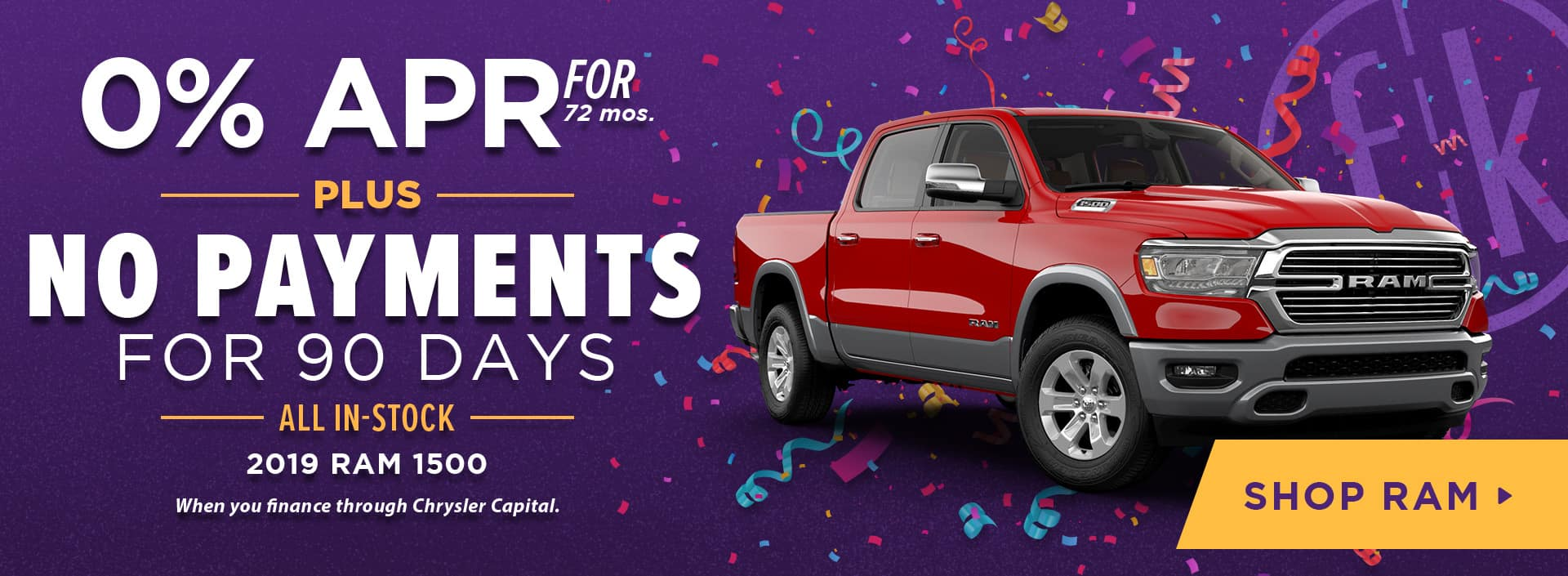 0% for 72 PLUS No Payments for 90 Days 2019 RAM 1500