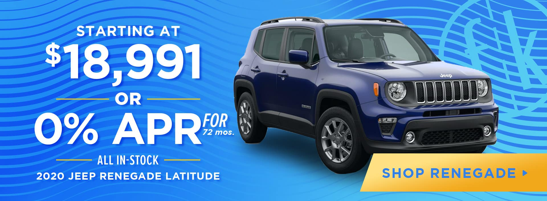 Starting at $18,991 -OR- 0% for 72 All In-Stock 2020 Jeep Renegade Latitude