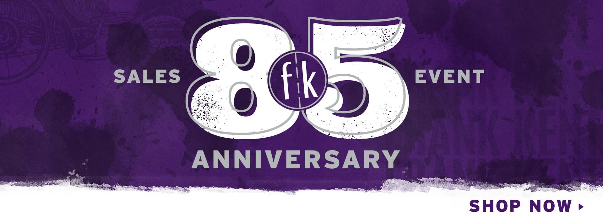 85th Anniversary Sales Event