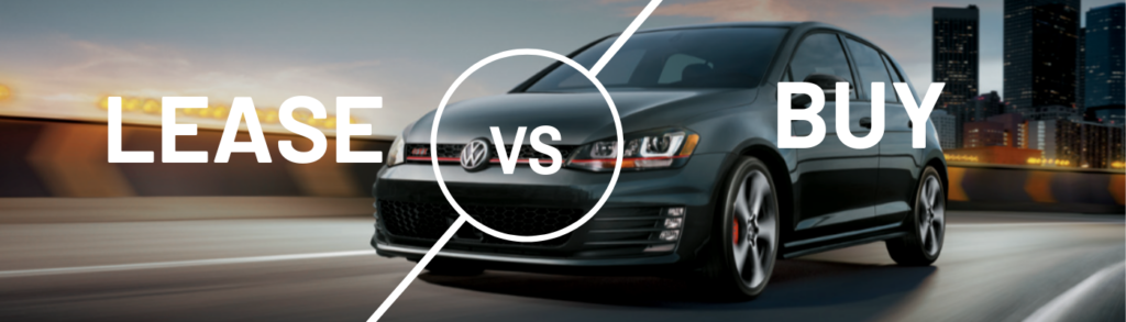 Lease Vs Buy gene messer vw