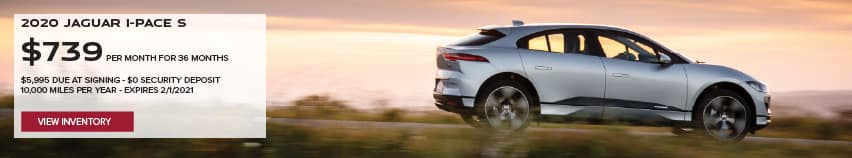 2020 JAGUAR I-PACE S. $739 PER MONTH. 36 MONTH LEASE TERM. $5,995 CASH DUE AT SIGNING. $0 SECURITY DEPOSIT. 10,000 MILES PER YEAR. EXCLUDES RETAILER FEES, TAXES, TITLE AND REGISTRATION FEES, PROCESSING FEE AND ANY EMISSION TESTING CHARGE. OFFER ENDS 2/1/2021. VIEW INVENTORY. SILVER JAGUAR I-PACE DRIING DOWN ROAD.