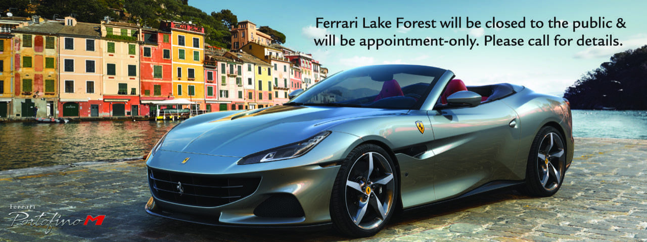 Ferrari Lake Forest by appointment only