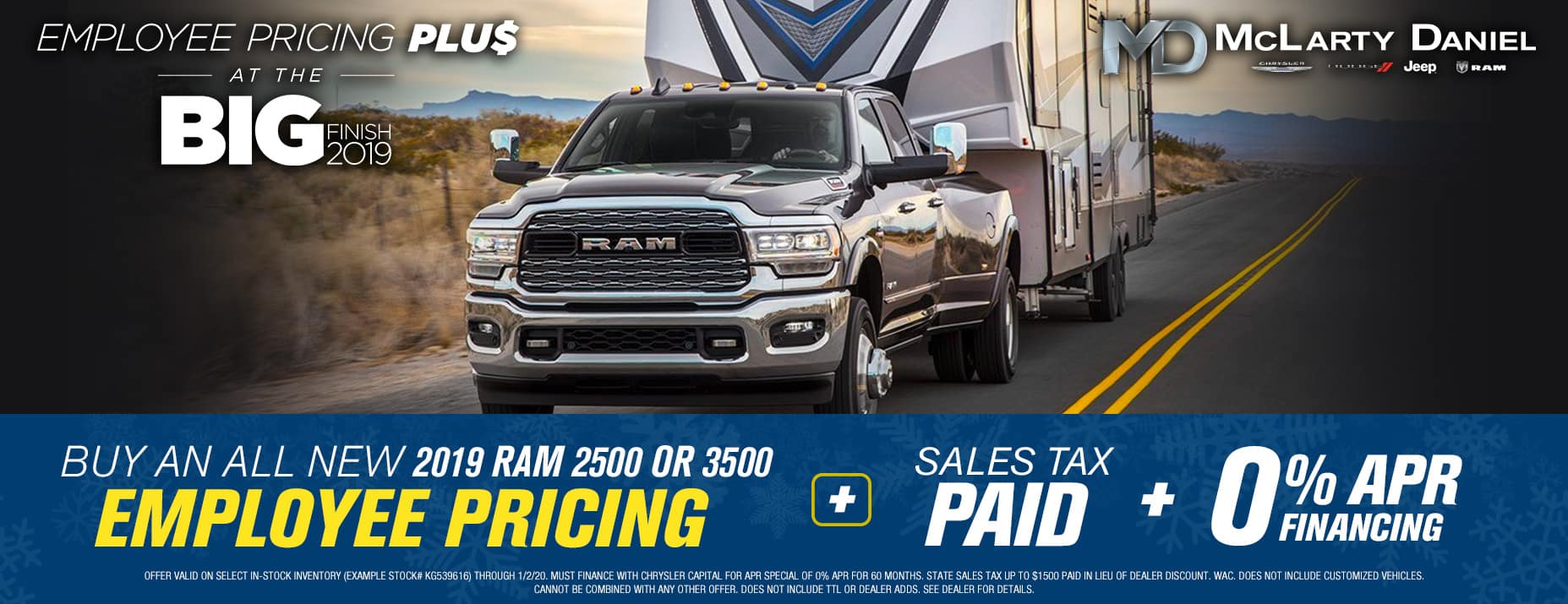 EMPLOYEE PRICING FOR EVERYONE! BUY A NEW RAM 2500 or 3500 FOR EMPLOYEE PRICING -PLUS- 0% APR -PLUS- SALES TAX PAID!