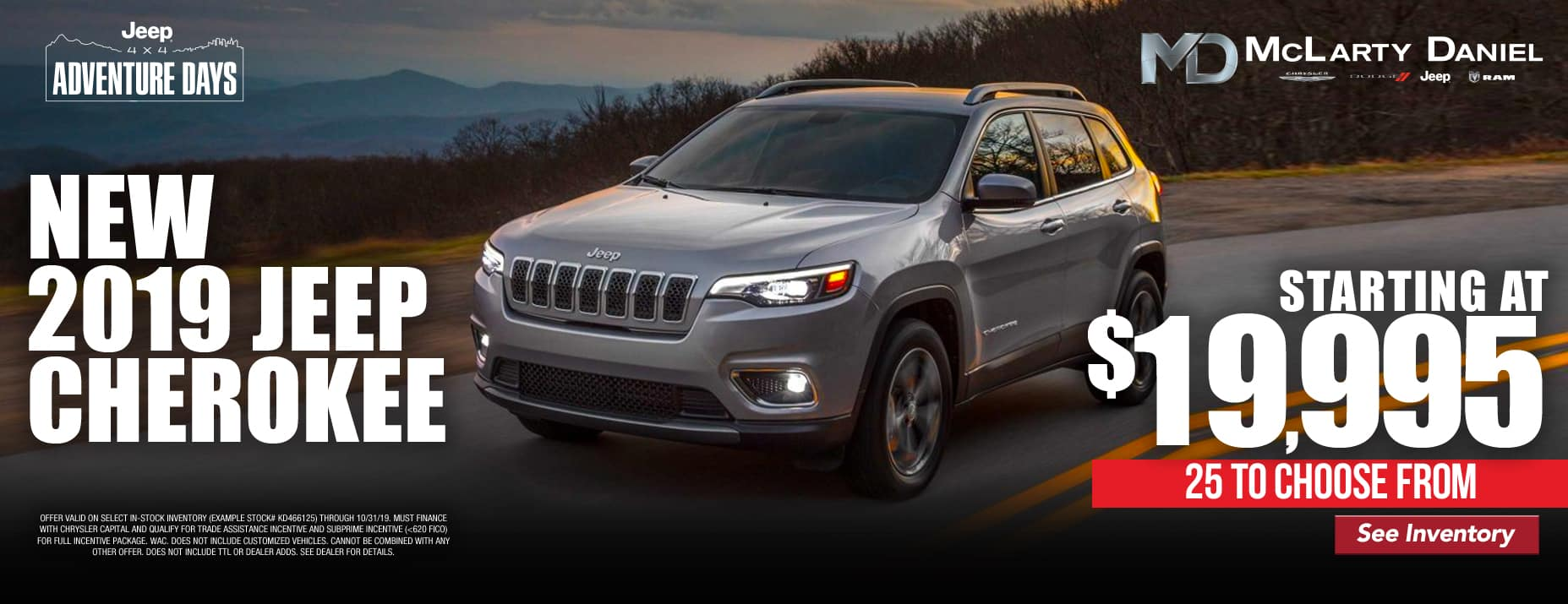 2019 Jeep Cherokee starting at only $19,995! 25 to choose from!