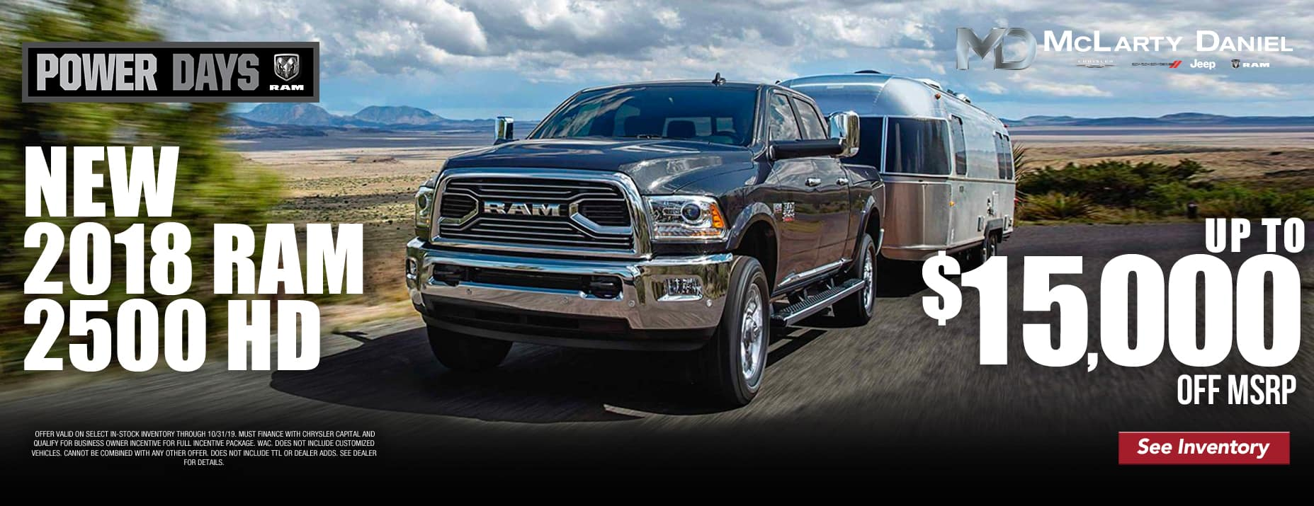 2018 Ram 2500 - Up to $15,000 off select 2018 RAM 2500!