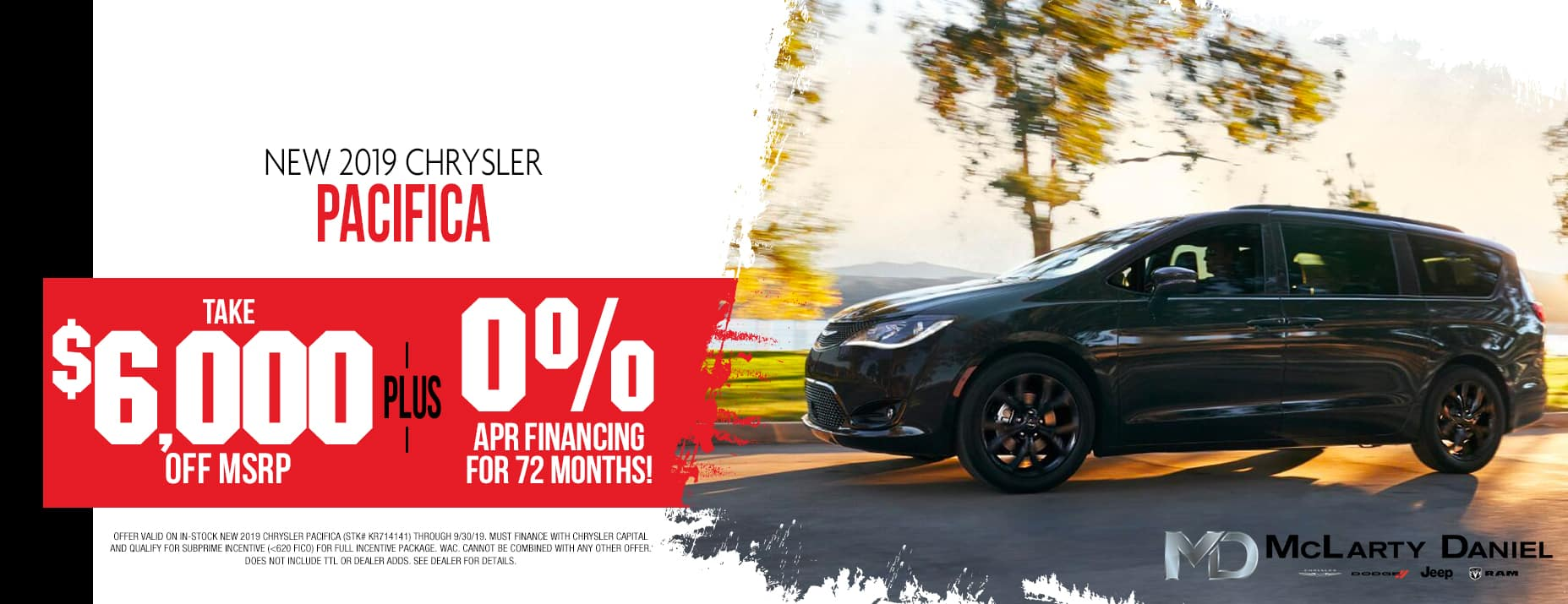 2019 Chrysler Pacifica $6,000 off msrp or 0% Apr