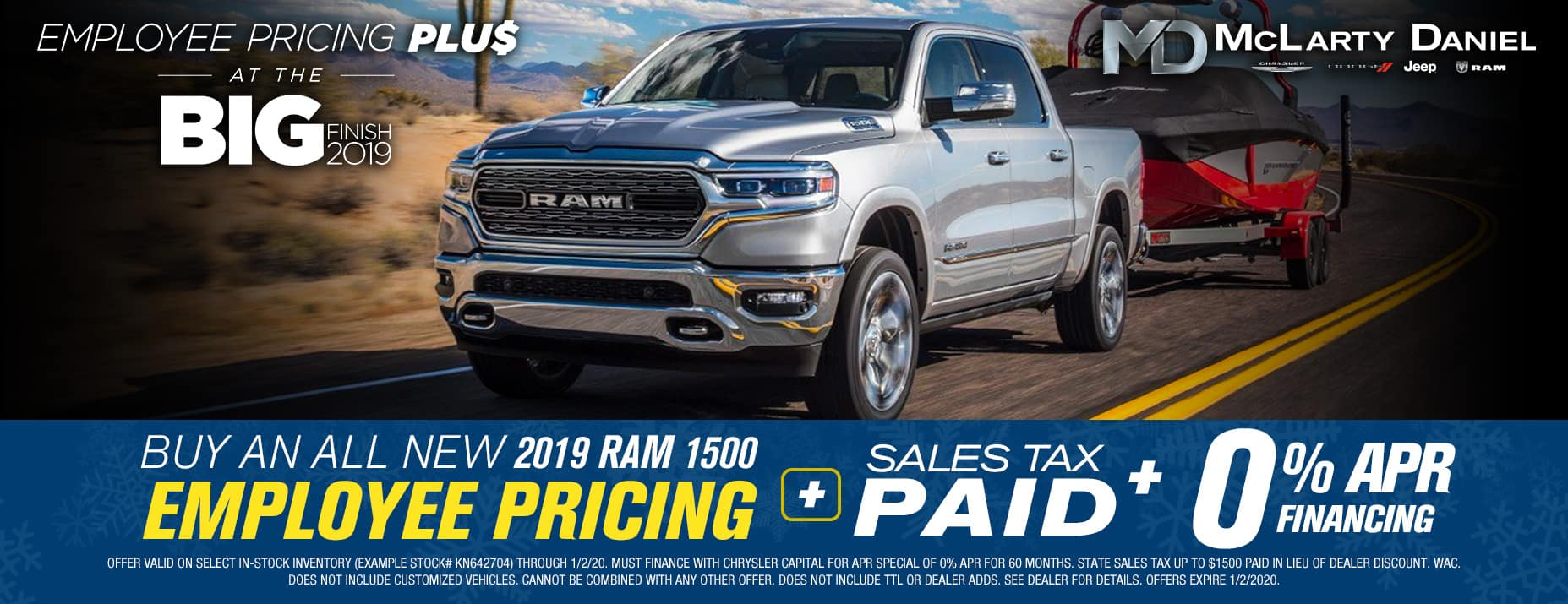 BUY AN ALL NEW 2019 RAM 1500 FOR EMPLOYEE PRICING -PLUS- 0% APR -PLUS- SALES TAX PAID!
