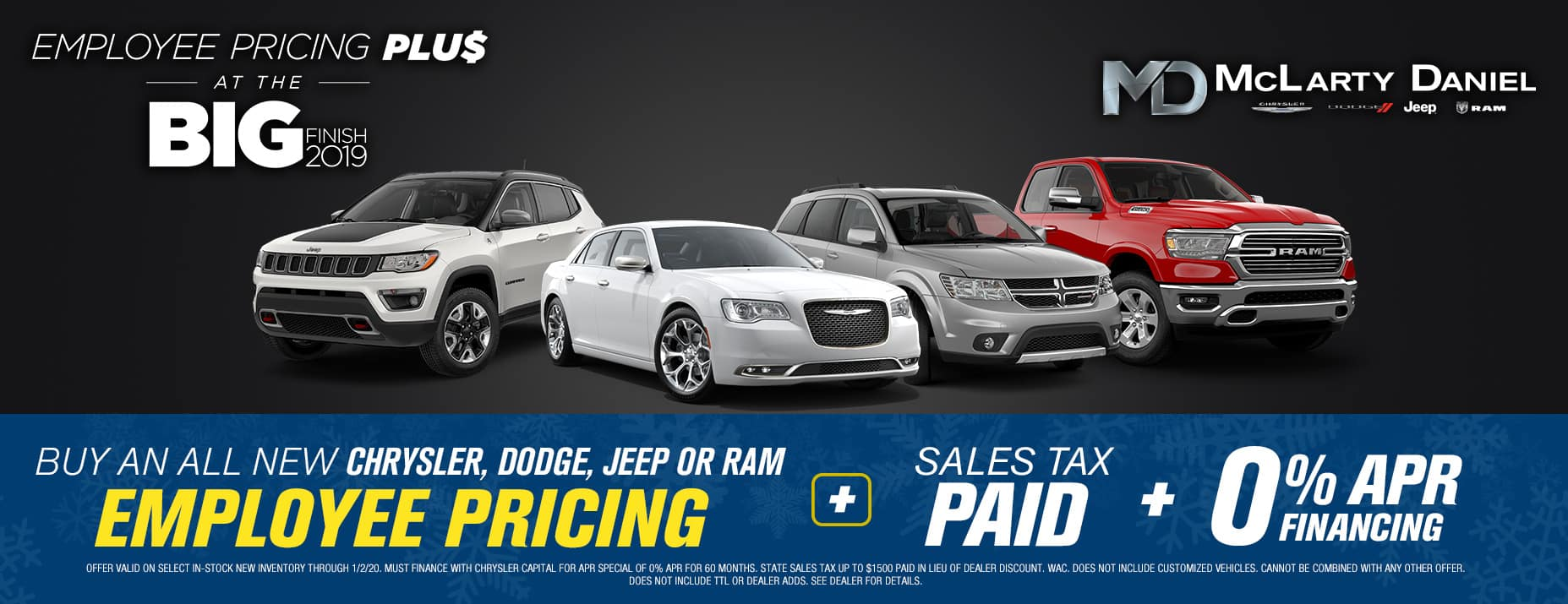 EMPLOYEE PRICING FOR EVERYONE  BUY A NEW CHRYSLER, DODGE, JEEP or RAM AND GET EMPLOYEE PRICING -PLUS- 0% APR -PLUS- SALES TAX PAID!