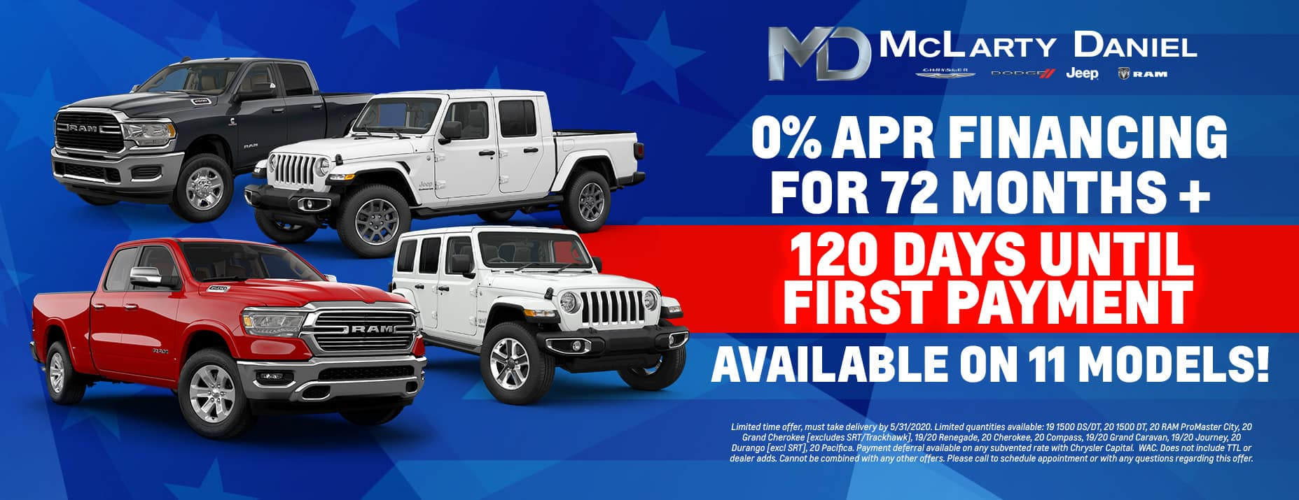 0% for 72 months PLUS 120 days until first payment: available on 11 models!