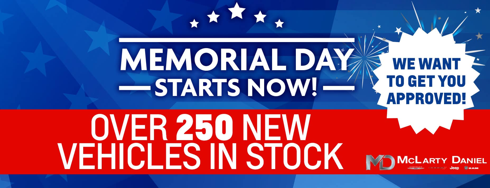 Memorial Day Starts Now!