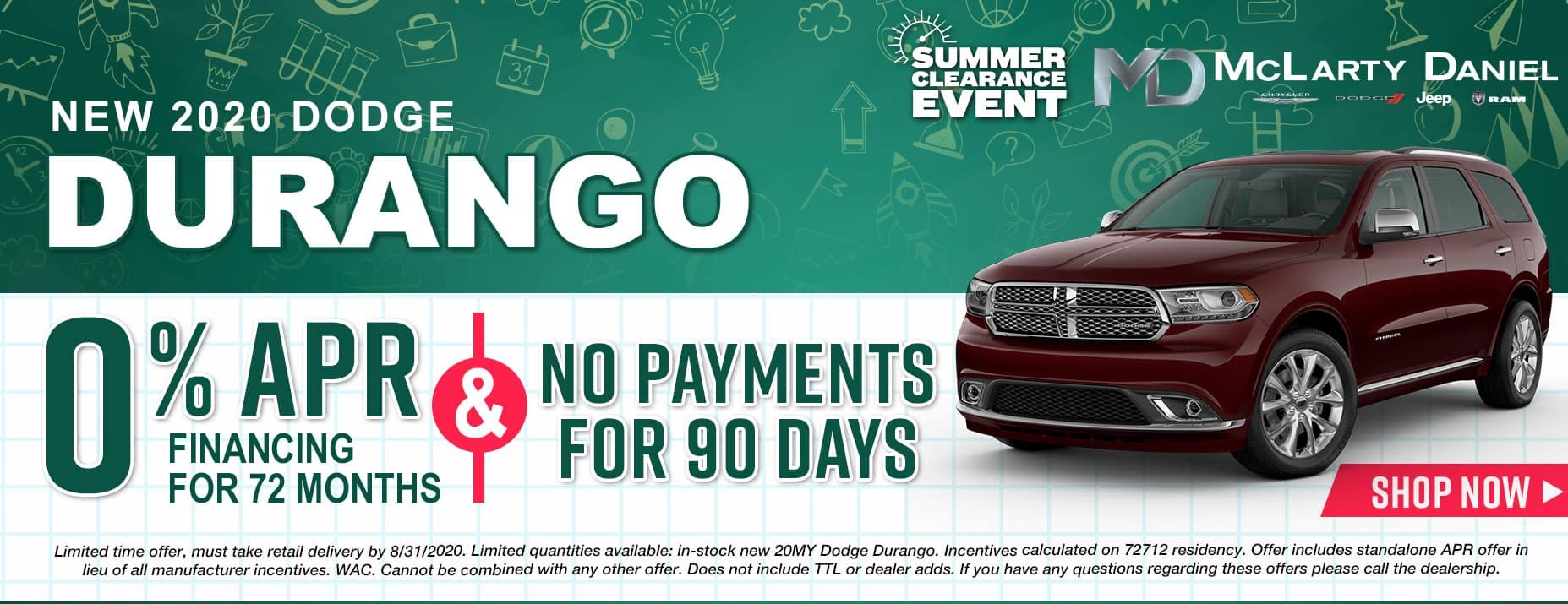 0% APR for 72 months and NO PAYMENTS FOR 90 DAYS available on 2020 Dodge Durango!