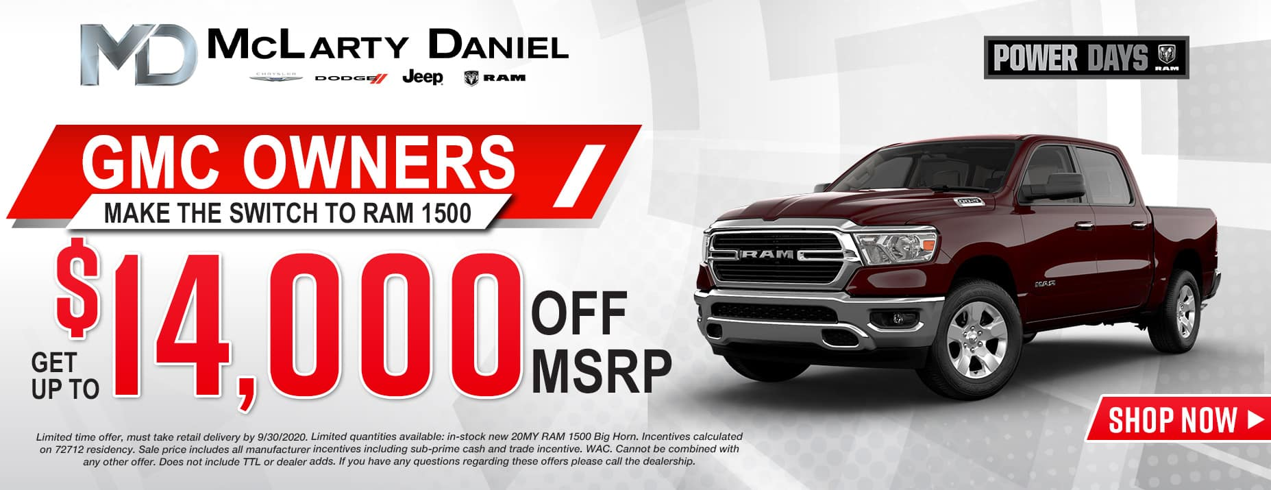 GMC OWNERS: MAKE THE SWITCH TO RAM 1500 AND GET UP TO $14,000 OFF RAM 1500 BIG HORN!