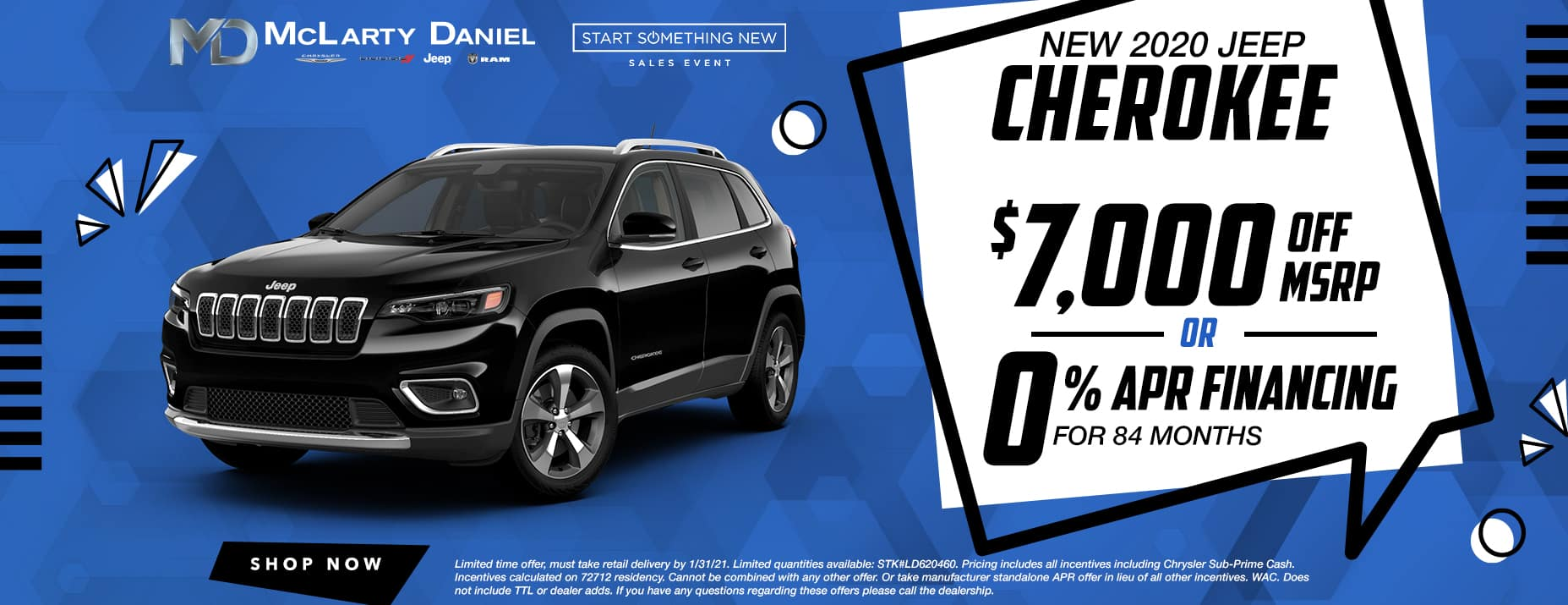 $7,000 OFF NEW '20 CHEROKEES -OR- GET 0% APR FOR 84 MONTHS!