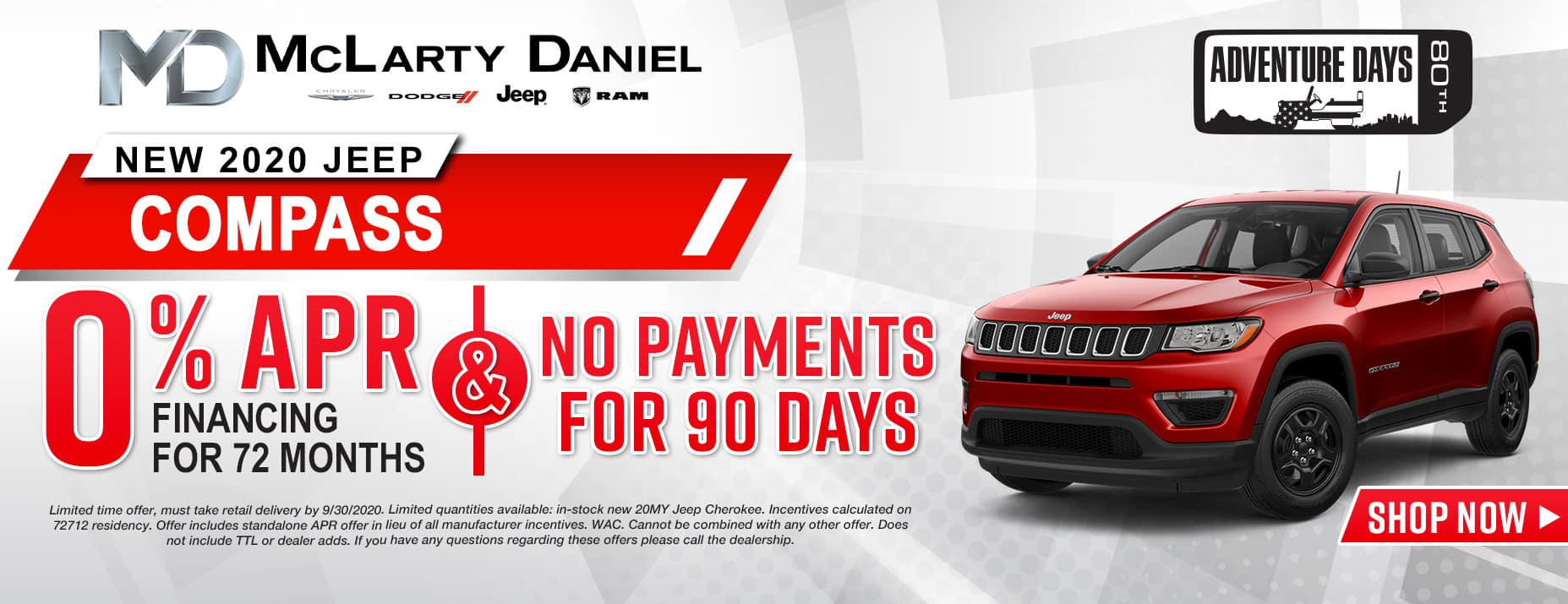 0% APR for 72 months and NO PAYMENTS FOR 90 DAYS available on 2020 Jeep Compass!