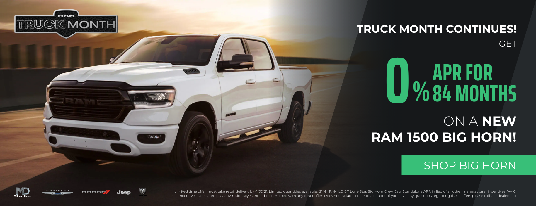Get 0% APR for 84 months on Ram 1500 Big Horn