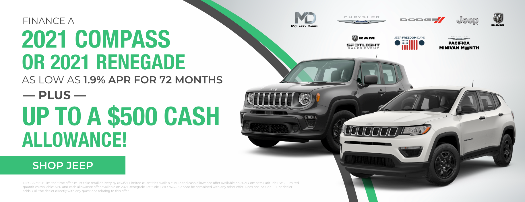 Finance a 2021 Compass or Renegade as low as 1.9% APR for 72 months PLUS up to a $500 cash allowance!