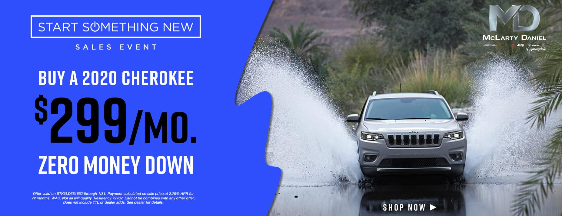 Buy a 2020 Cherokee for only $299/mo with no money down!