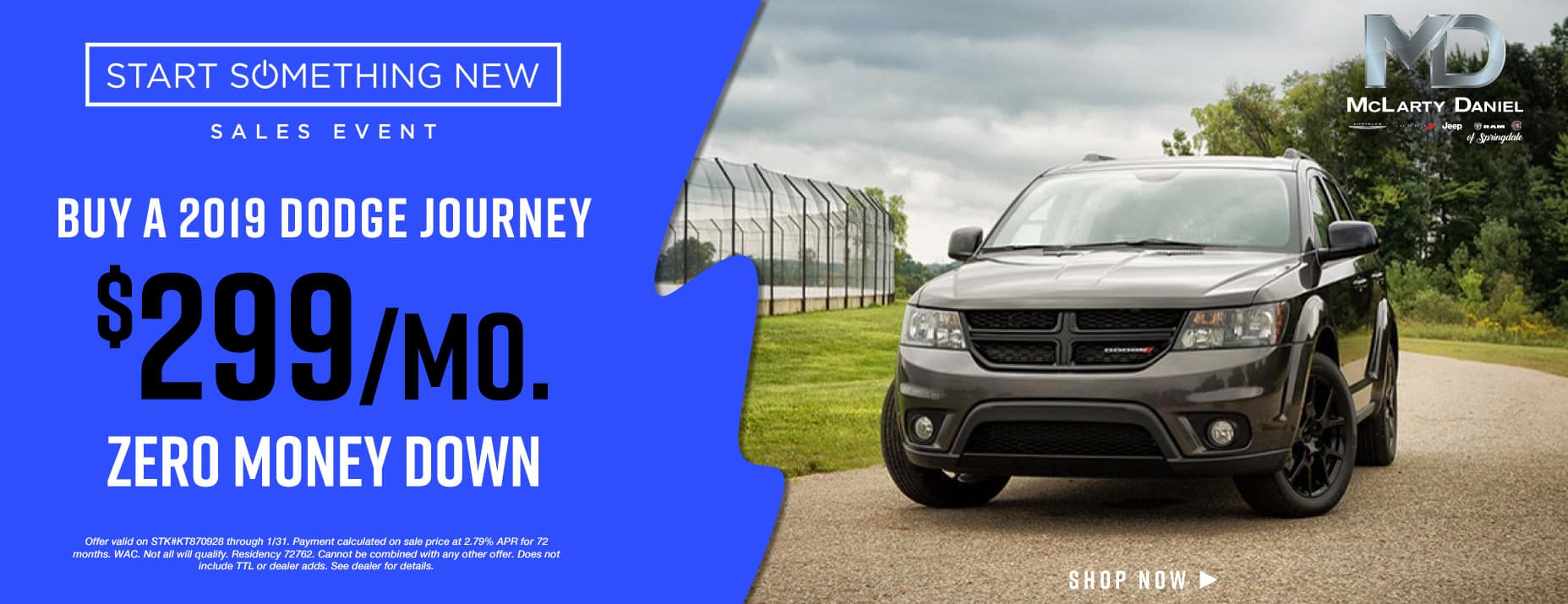 Buy a2019Dodge Journeyfor only$299/mo with no money down!