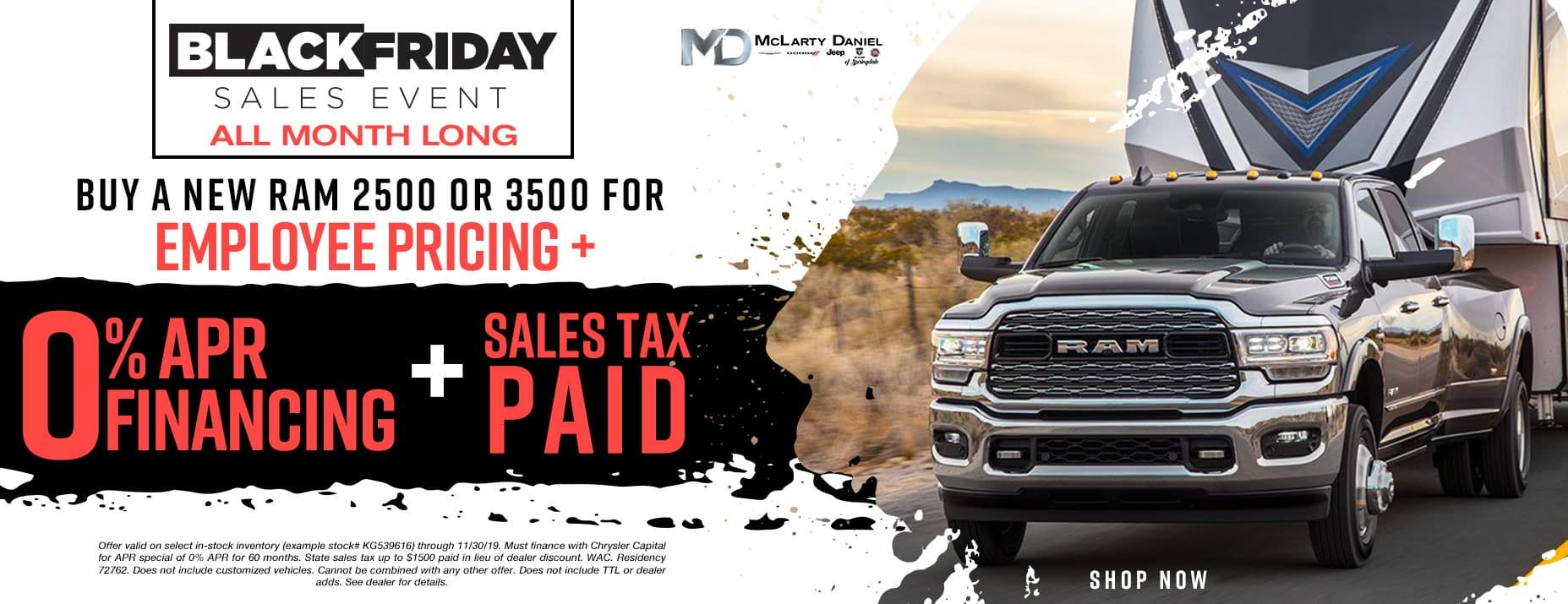 EMPLOYEE PRICING FOR EVERYONE! BUY A NEW RAM 2500 or 3500FOR EMPLOYEE PRICING -PLUS- 0% APR -PLUS- SALES TAX PAID!