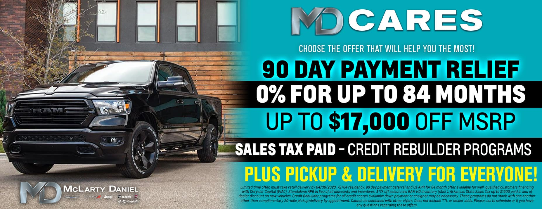 MD CARES: Choose The Offer That Will Help You The Most! 90 Day Payment Relief - 0% for up to 84 months - Up to $17,000 off - Sales Tax Paid - Credit Rebuilder Programs …. PLUS Pickup & Delivery for Everyone!