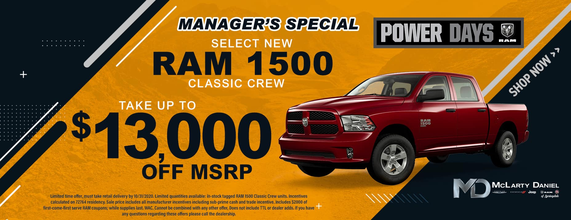 MANAGER'S SPECIAL: TAKE UP TO $13,000 OFF SELECT RAM 1500 CLASSIC CREW!