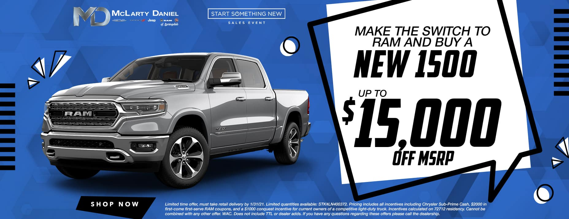 MAKE THE SWITCH TO RAM AND BUY A NEW 1500 WITH UP TO $15,000 OFF!