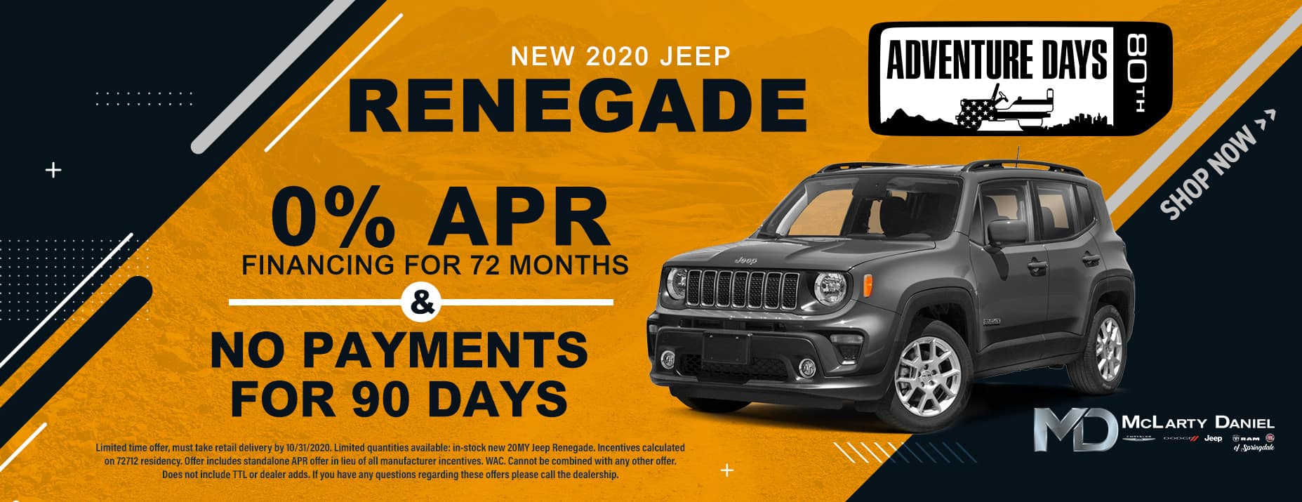 0% APR for 72 months and NO PAYMENTS FOR 90 DAYS available on 2020 Jeep Renegade!