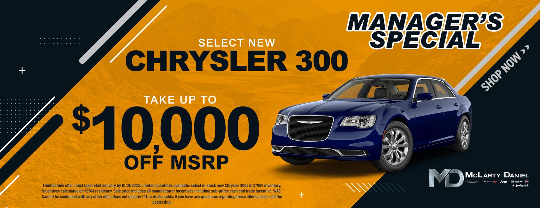 MANAGER'S SPECIAL: TAKE UP TO $10,000 OFF SELECT CHRYSLER 300!