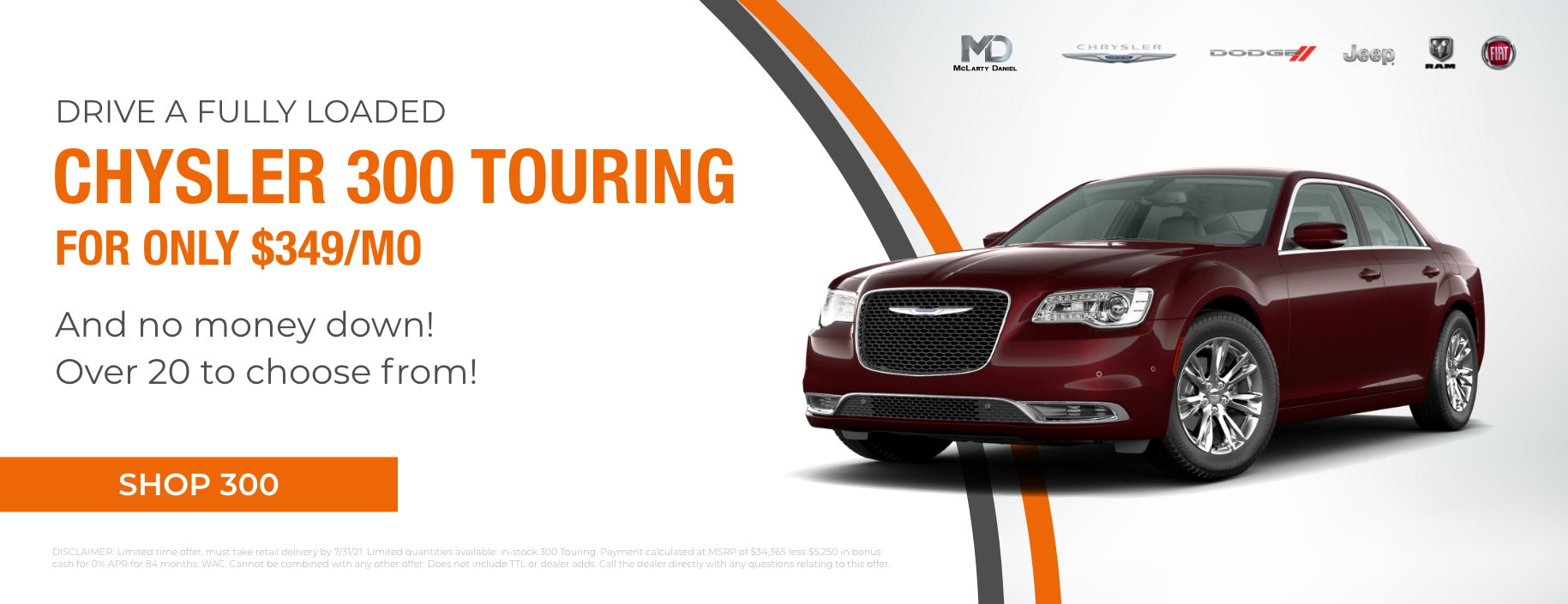 DRIVE A FULLY LOADED CHRYSLER 300 TOURING FOR ONLY $349/mo and no money down! Over 20 to choose from!