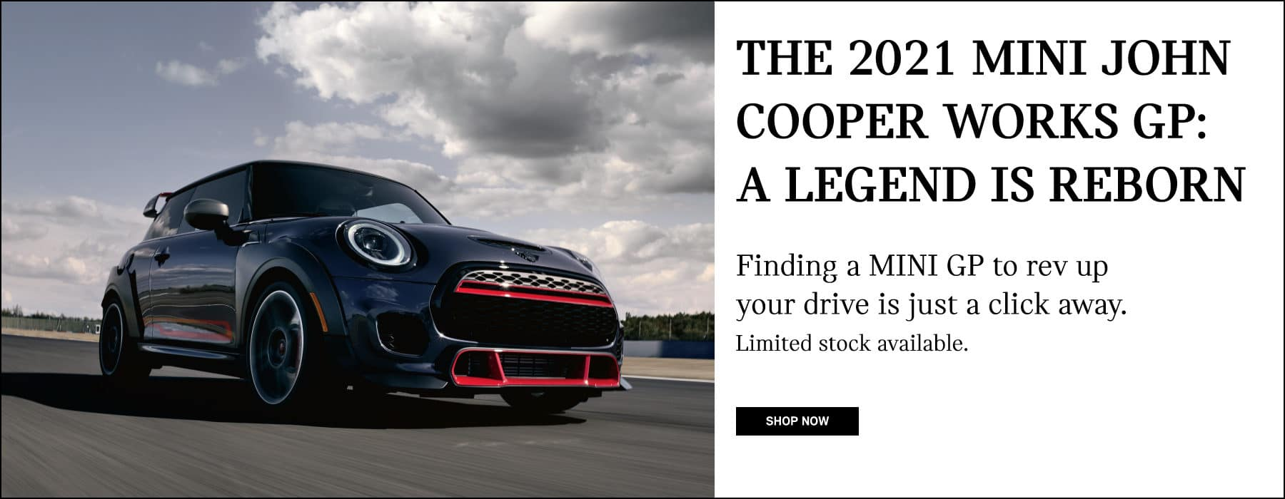 MINI John Cooper Works GP: A legend is reborn. Shop Now