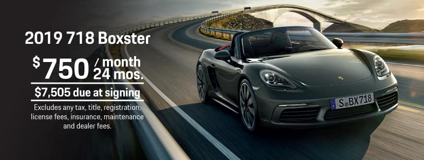 2019 Porsche 718 Boxster Lease - $750 per Month for 24 Months