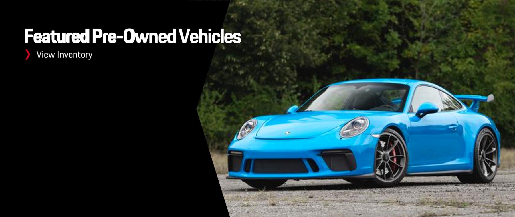 Porsche Featured Vehicles