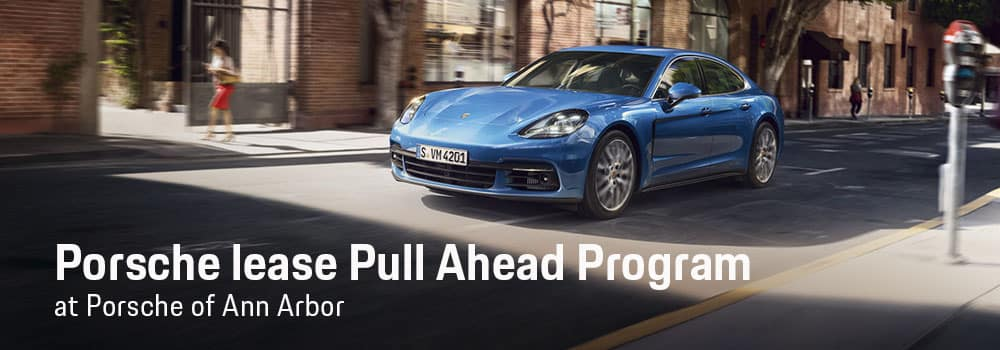 Porsche Lease Pull Ahead Program in Ann Arbor, MI