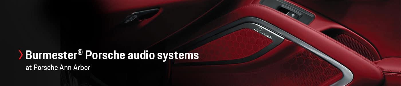 Burmester Porsche Audio Systems Overview at Porsche Ann Arbor