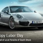 Happy Labor Day from Porsche of South Shore
