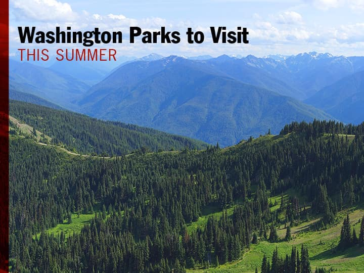 Washington Parks to Visit