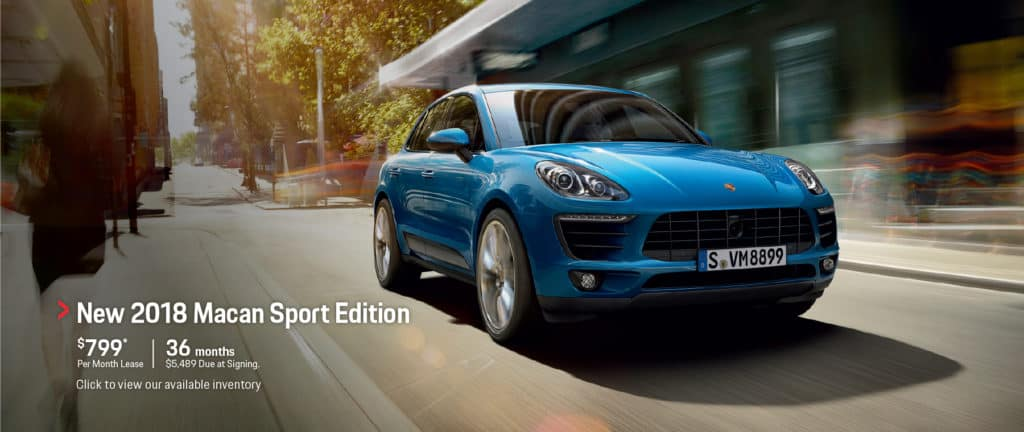 New 2018 Macan Sport Edition for $799 per month lease