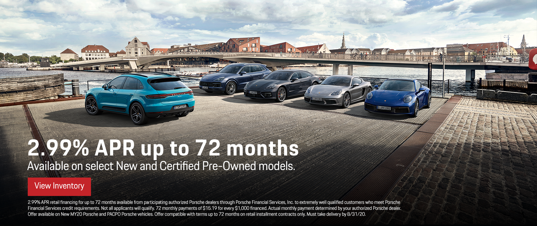Porsche 2.99% APR for up to 72 months on select new and pre owned models