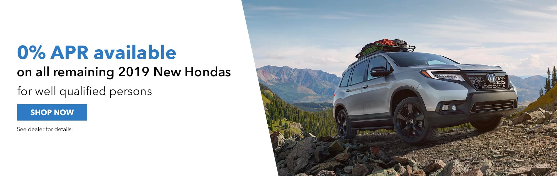 0% APR available on all remaining 2019 New Hondas