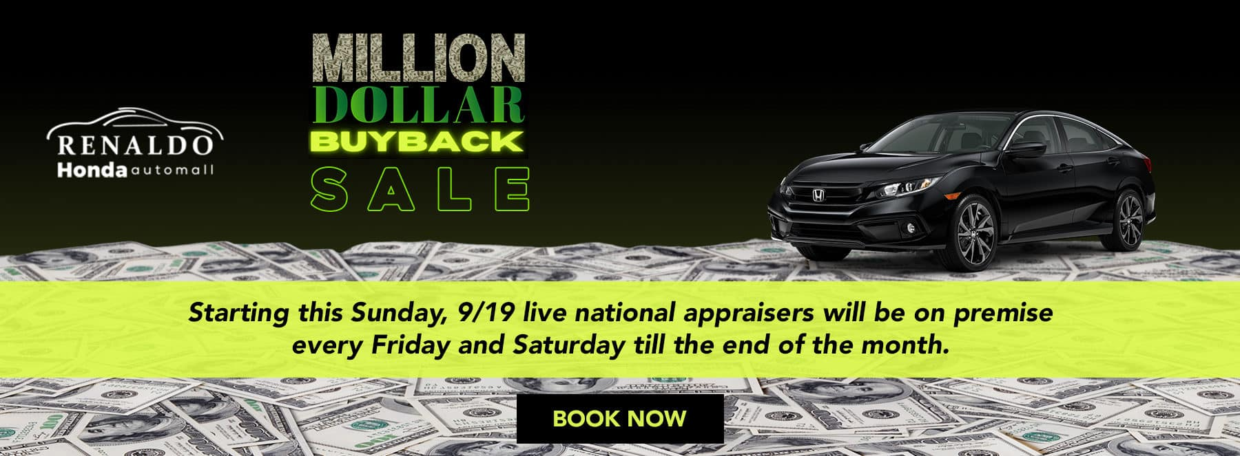 Million Dollar Buyback Event Subtext: Starting this Sunday, 9/12 live national appraisers will be on premise every Friday and Saturday till the end of the month.